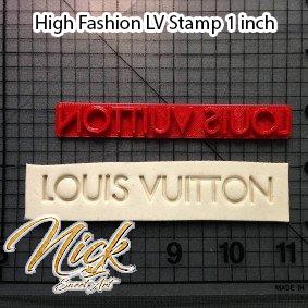 High Fashion LV Stamp 1 inch